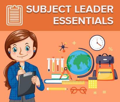 Subject Leader Essentials